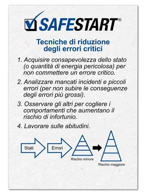 Tecniche per la Riduzione degli Errori Rritici di SafeStart (CERT): L'auto-attivazione è la prima tecnica per la prevenzione degli errori.